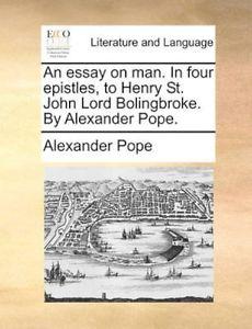 alexander pope essay on man epistle  sparknotes   essay alexander pope essay on man summary epistle  general