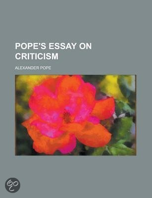an essay on criticism alexander pope
