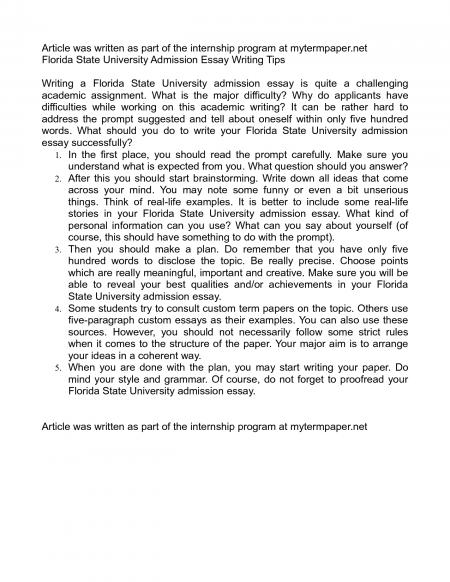 college essay prompts florida state university College essays are important because they let you reveal your personality santa clara university (ca) your college application essay gives you a chance to show admission officers who you really are beyond grades and test scores.